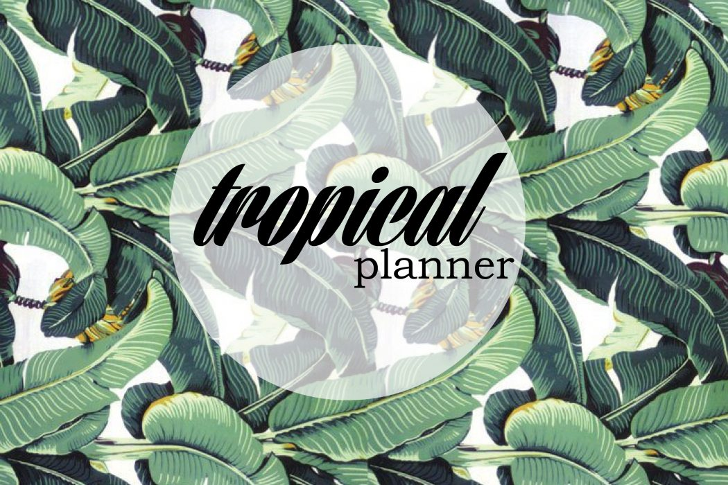 tropical-planner-1